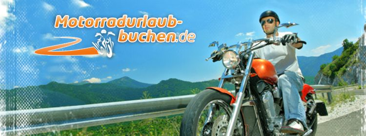 Motorradurlaub buchen - Motorradreisen buchen